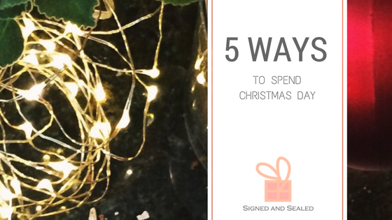 blog banner: 5 ways to spend xmas day.png