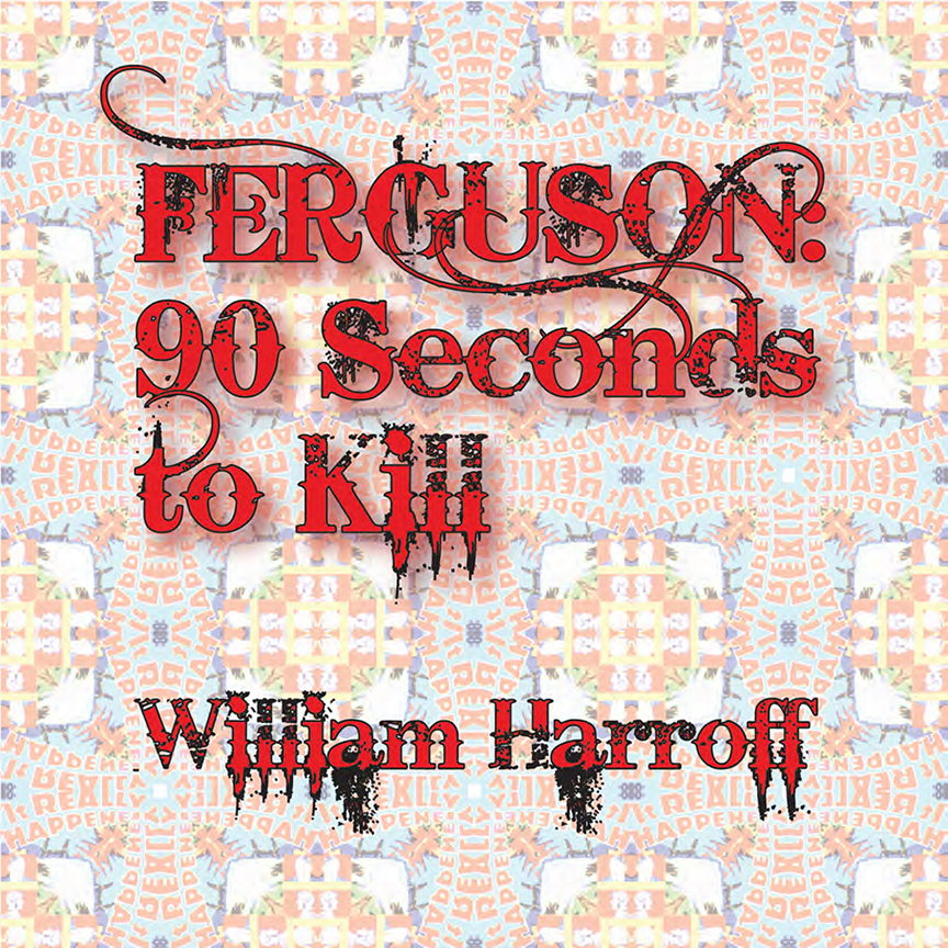 1 90 Seconds to Kill William Harroff © 2017.jpg