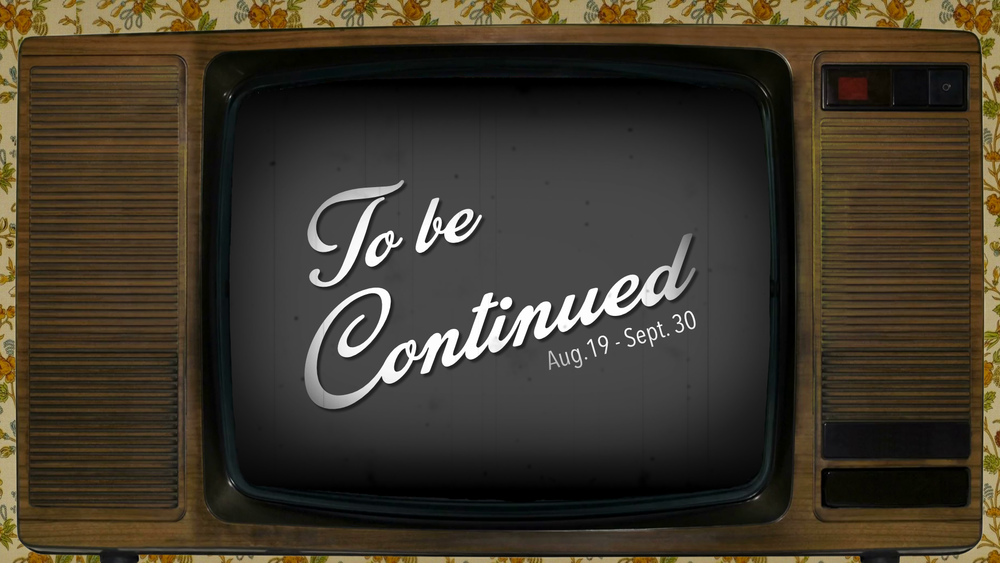 To Be Continued -