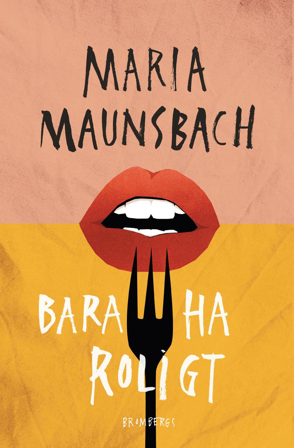 Maria Maunsbach Bara Ha Roligt.jpg