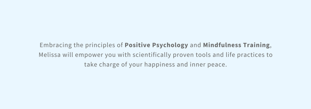 Embracing the principles of Positive Psychology, Melissa Garson helps her clients.png