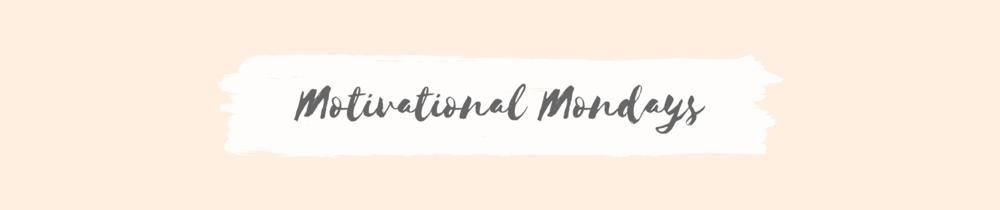 Motivational Mondays by Melissa Garson.png