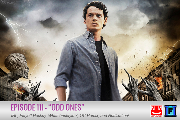 Summary - Today's episode features our Netflixation review of Odd Thomas! If you haven't checked out a Netflixation flick yet, do yourself a favor and check it out! We also talk a bit of playoff hockey (as a whole, not just the Red Wings) in the IRL section, we both had a bit of a short Whatchuplayin' section, and we had a pretty awesome OC Remix. Check out what's in store in episode 111 of the Fluxtaposed podcast, odd ones.