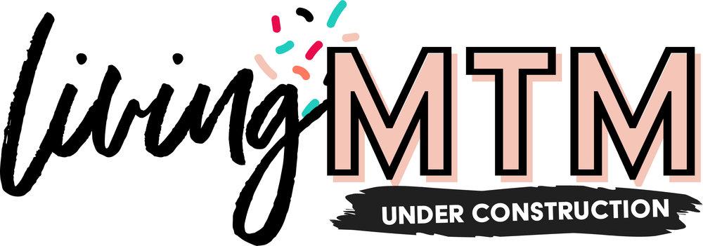 LivingMTM-Logo-Under-Construction.jpg