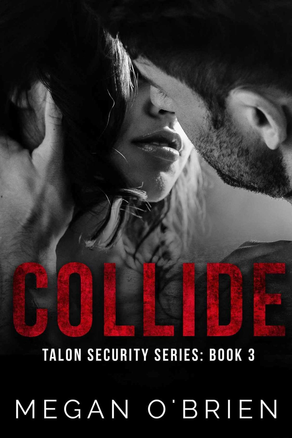 Collide Talon Security Security Series: Book 3 Available Now! -