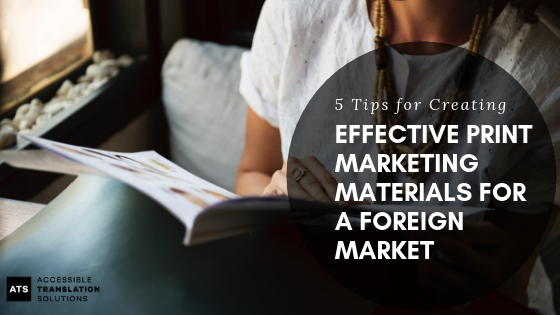 5 Tips for Creating Effective Print Marketing Materials For a Foreign Market (1).png
