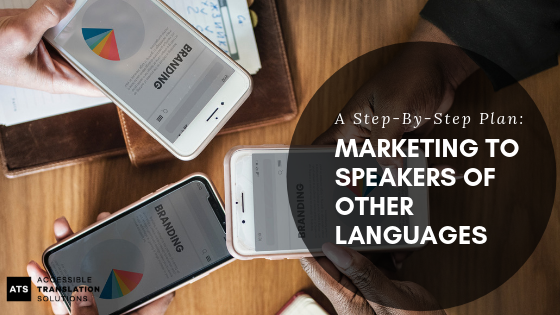 Step by Step Plan for Marketing to Speakers of Other Languages (1).png