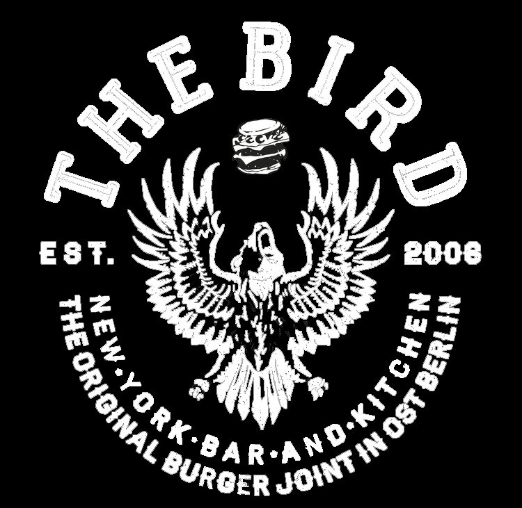 The Bird Prenzlauer Berg | Best Burger in Berlin | The Bird in Berlin