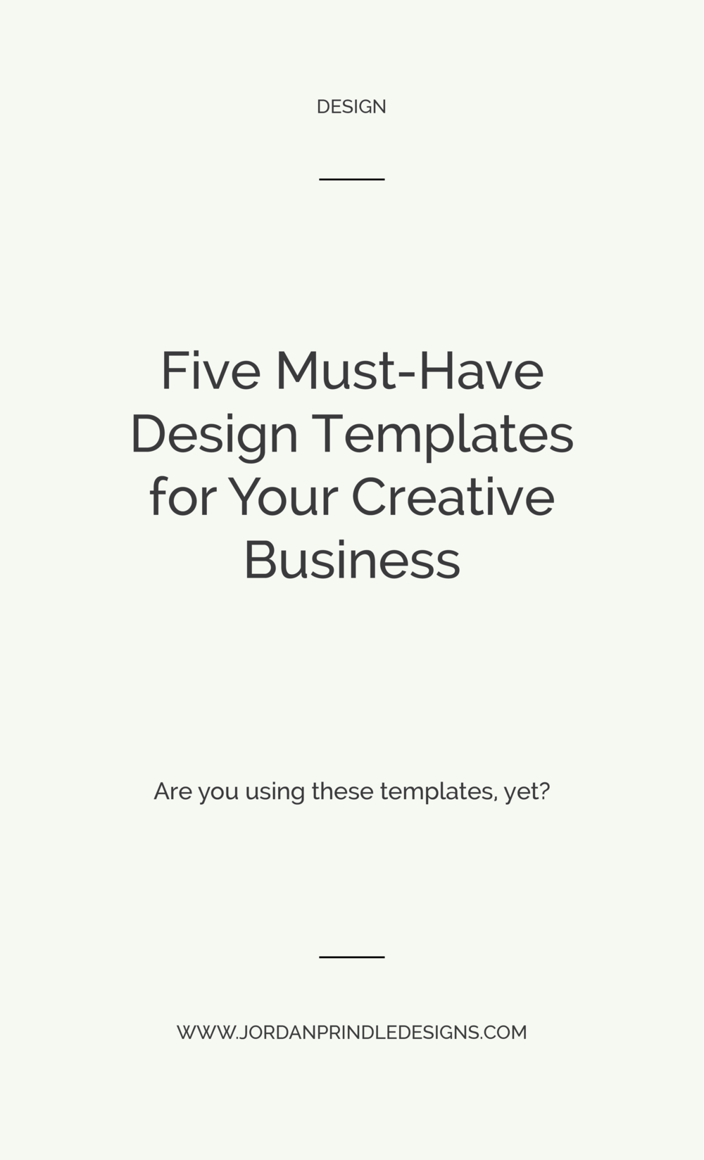 Five Must-Have Design Templates for Your Creative Business | If you're using social media or blogging, you'll want to check out this blog post at www.jordanprindledesigns.com #branddesign #designtemplates #logodesign