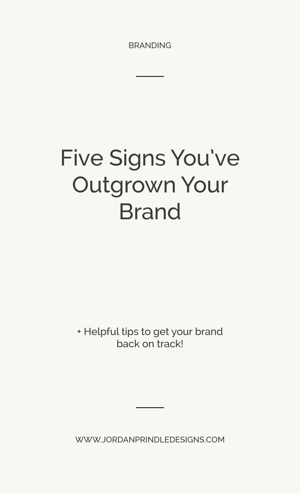 5 Signs You've Outgrown Your Brand | Branding for small business owners is crucial, but is your brand growing with your business? Find out at www.jordanprindledesigns.com #branding #branddesign #smallbusiness