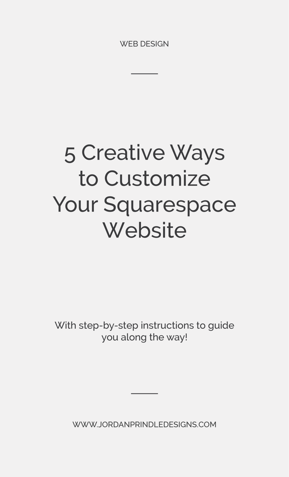 5 Creative Ways to Customize Your Squarespace Website | Designing a one-of-a-kind #squarespace site can be hard. But, with a few #custom design tricks you can be sure your #webdesign pops. Read all five creative solutions at www.jordanprindledesigns.com #branding #graphicdesigntips #squarespacedesign
