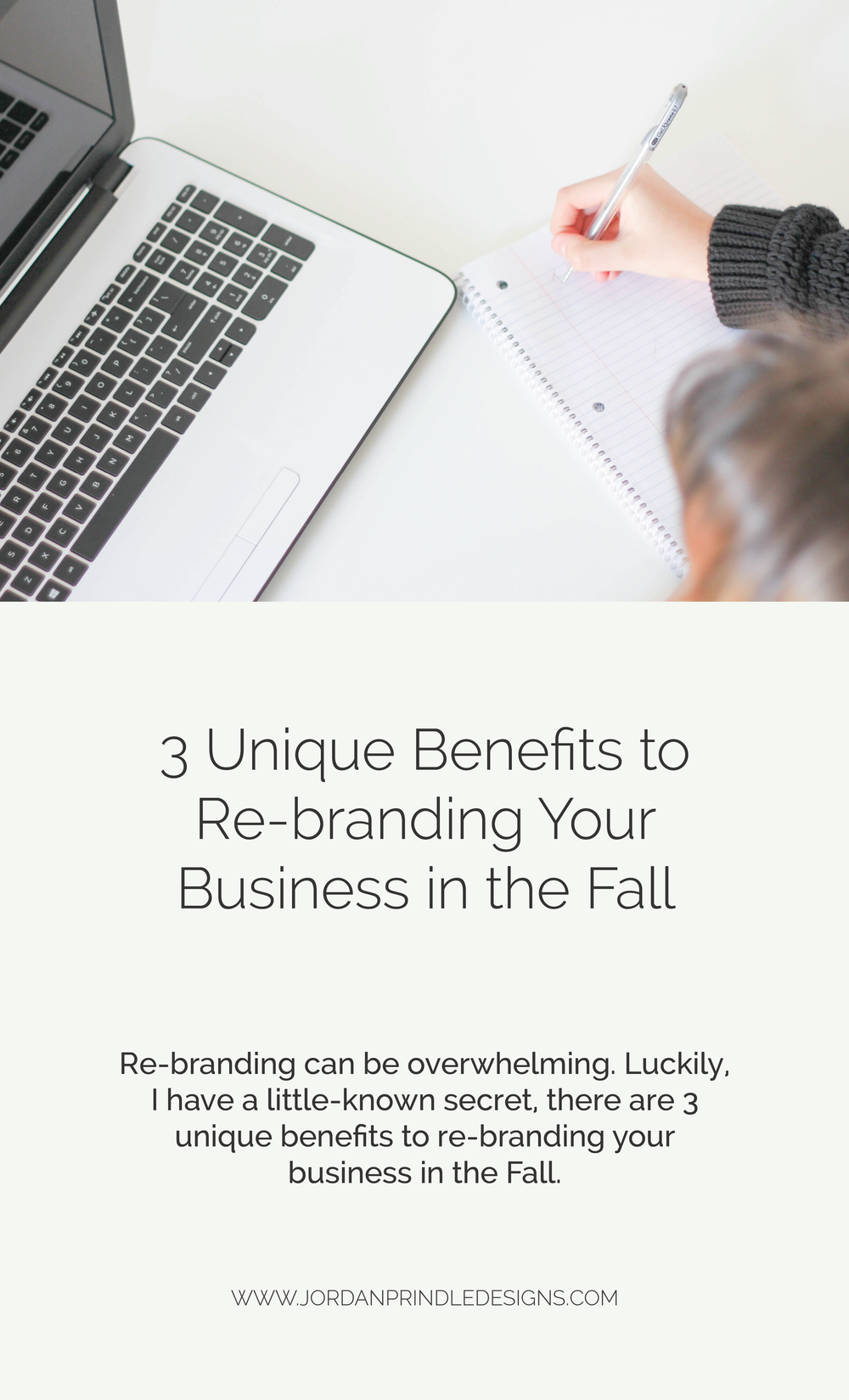3 Unique Benefits to Re-branding Your Business in the Fall | Re-branding your creative business can be overwhelming, but it doesn't have to be. Keep reading at www.jordanprindledesigns.com #custombranding #branddesigner #brandingtips