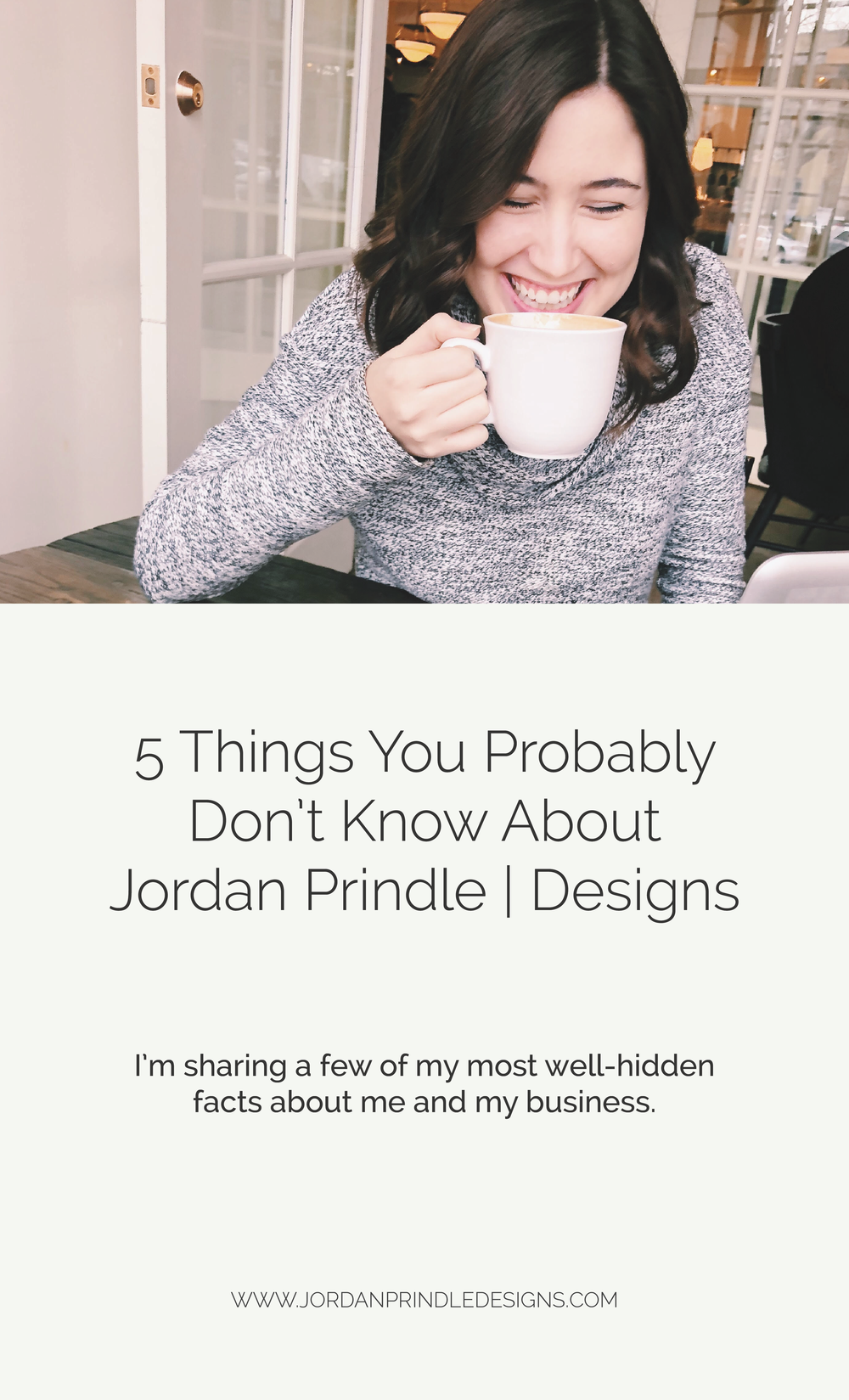 5 Things You Probably Don't Know About Jordan Prindle Designs | I'm sharing my most well-hidden facts to give you a look behind the curtain at my brand and wed design business. Keep reading at www.jordanprindledesigns.com #branddesign #businesstips #fridayintroductions