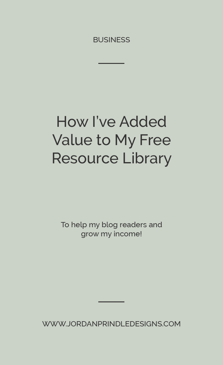 How I Added Value to My Free Resource Library | Your #emaillist is vital to growing your business and increasing your income, but how do you ensure you're providing genuine value to your audience? Keep reading at www.jordanprindledesigns.com #smallbusiness #businesstips #squarespacetips