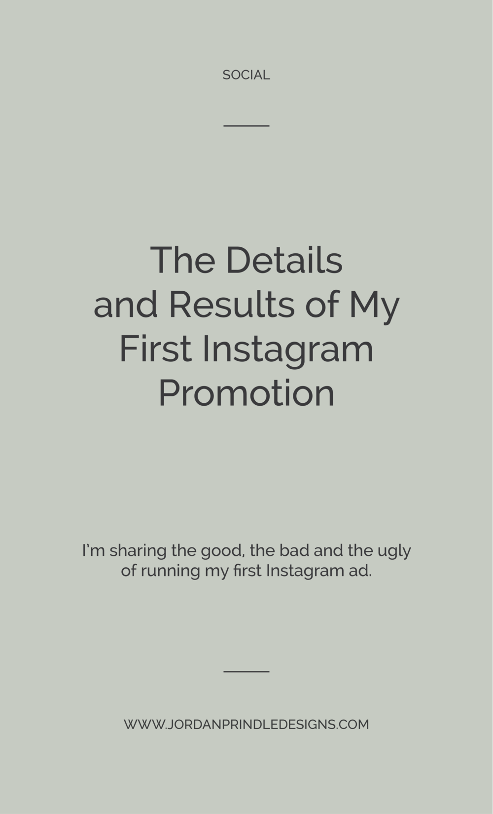 The Details and Results of My First Instagram Promotion | I'm sharing all the background information and results of my first #instagram promotion. Read the full post at www.jordanprindledesigns.com