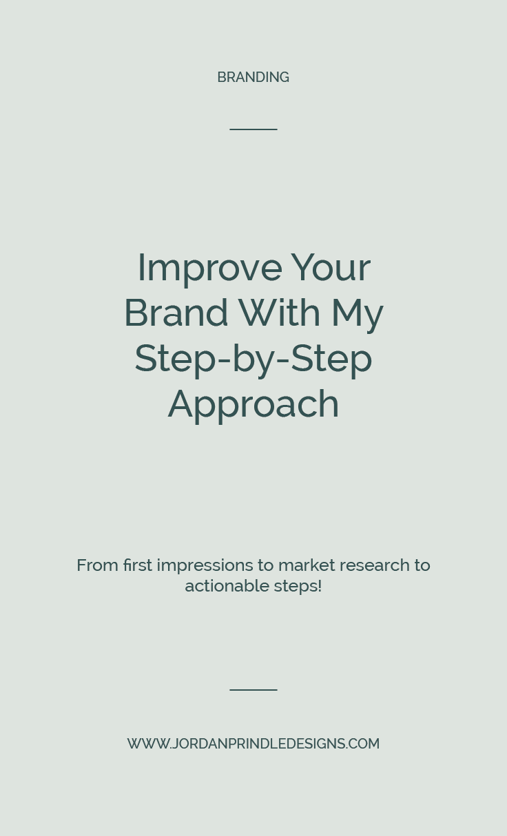 How I Conduct Brand Audits | How to improve your brand with my step-by-step approach. Learn my process to improving your brand at www.jordanprindledesigns.com #brandtips #branding #brandaudit