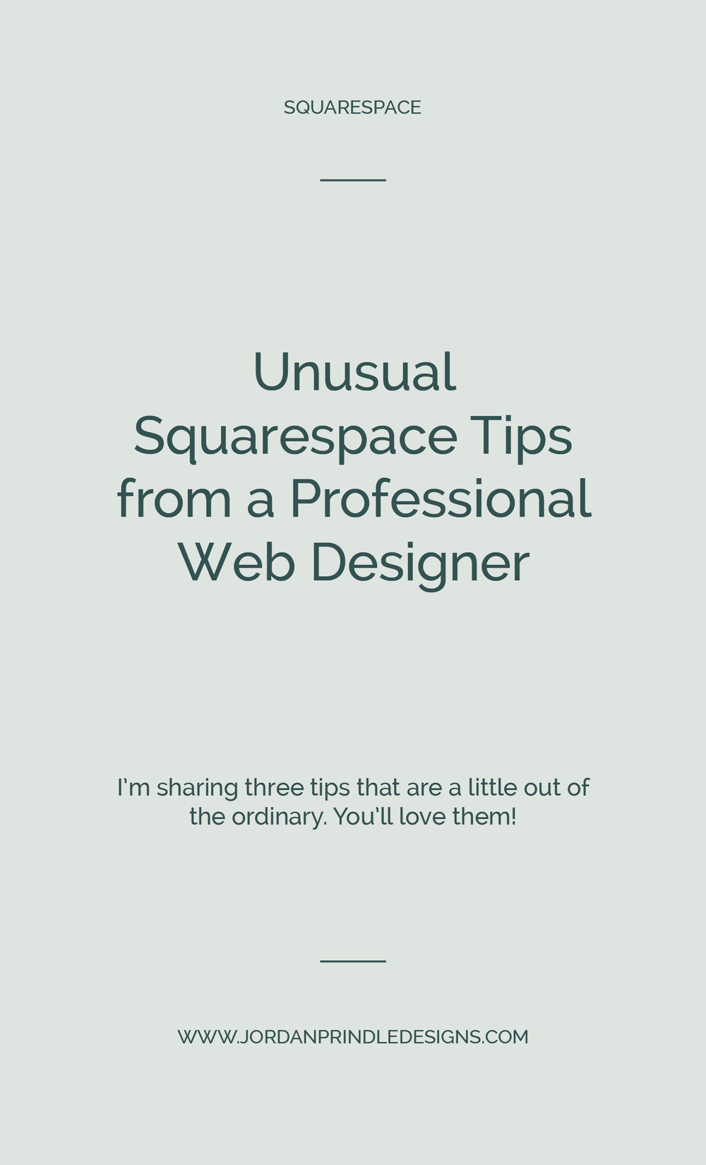 Unusual Squarespace Tips from a Professional Web Designer | I'm sharing three unique tips that have helped me create truly custom Squarespace sites. Read my tips at www.jordanprindledesigns.com #squarespacetips #squarespacedesign #squarespacetutorials