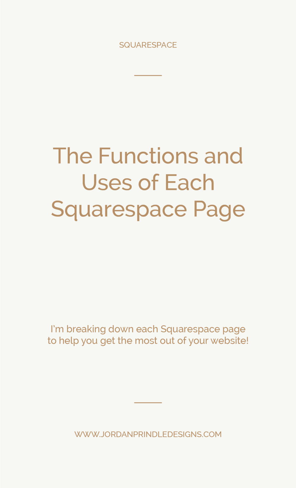 The Functions and Uses of Each Squarespace Page | Are you new to Squarespace? Trying to figure out all the details of customizing your website is no easy task. Learn more about the uses of each page at www.jordanprindledesigns.com #squarespacedesigner #websitedesign #branddesigner