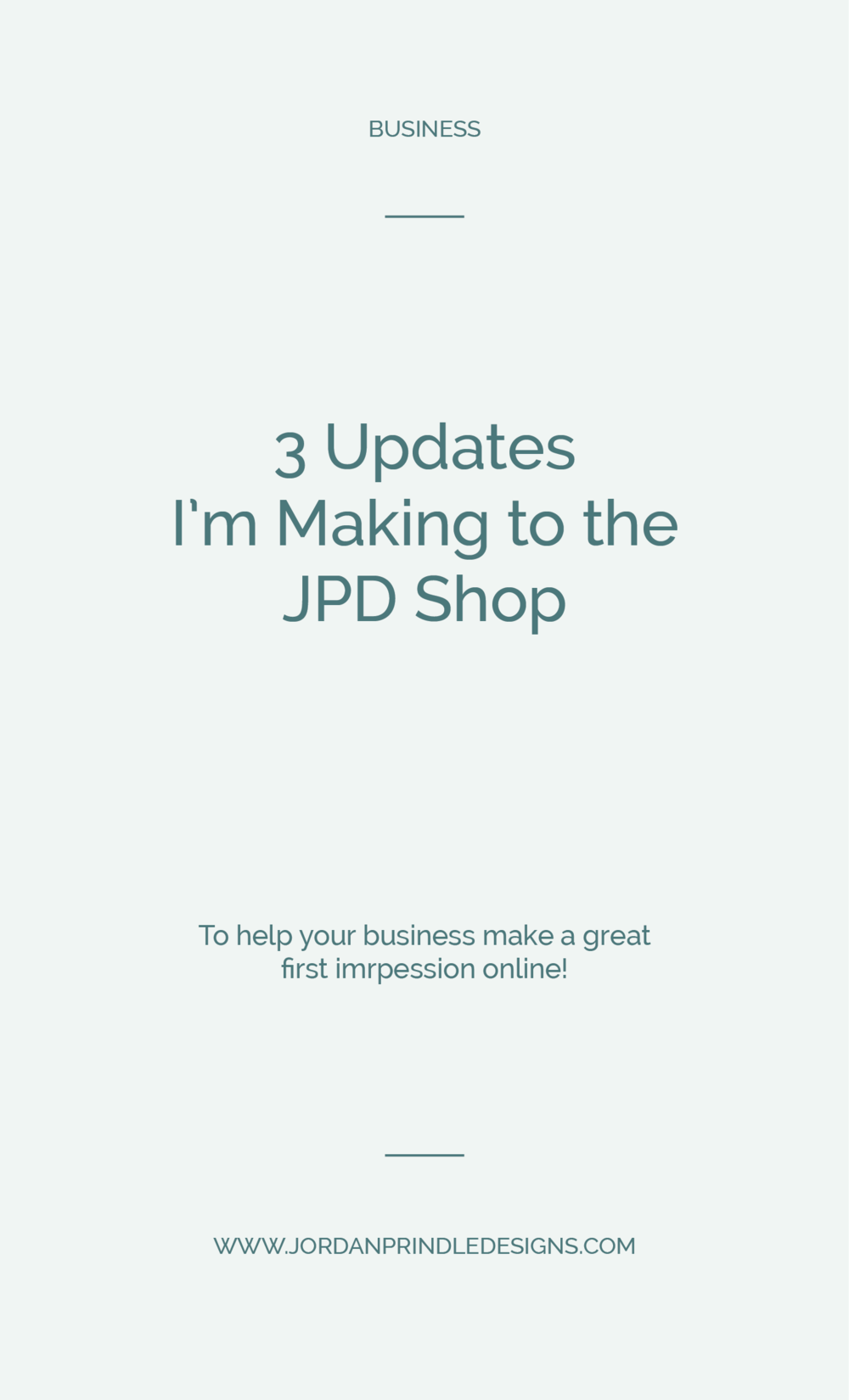 Updates I'm Making to the Jordan Prindle Designs Shop | The shop is getting expanded to add educational resources, designer templates and more! Keep reading at www.jordanprindledesigns.com #businesstemplates #designertemplates #shopnow