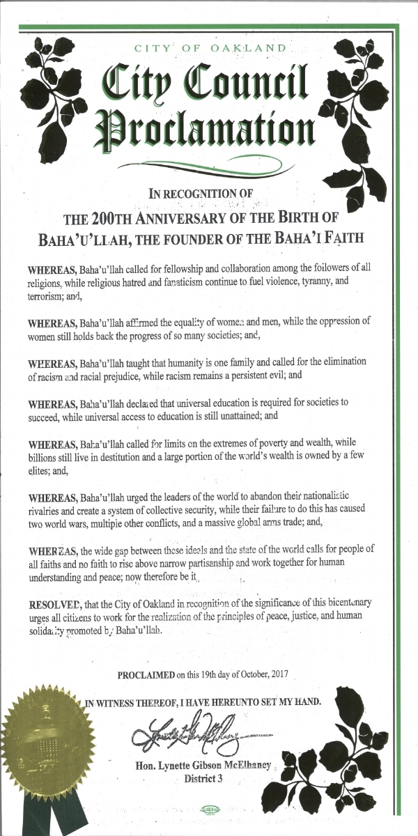 Oakland City Council Proclamation from Councilperson Lynette Gibson McElhaney of District 3 in commemoration of the bicentenary of the birth of Bahá'u'lláh! -
