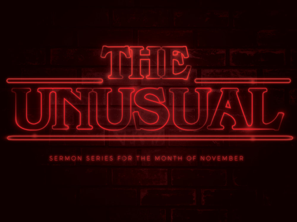 3 the unusual sermon graphic copy.jpg