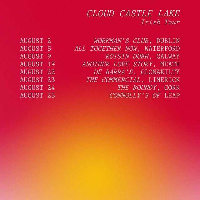 We'll be playin a few shows around Ireland this August. Starting at @workmansclub next Thursday with support from top bloke @wastefellow666. Tickets for them all up on our website cloudcastlelakemusic.com 🇮🇪
