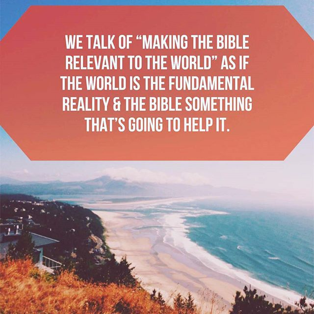 Eugene Peterson on the Bible and calls for relevancy. We at V+B are planning on rejoicing in the strange new world that comes to us in the Bible.