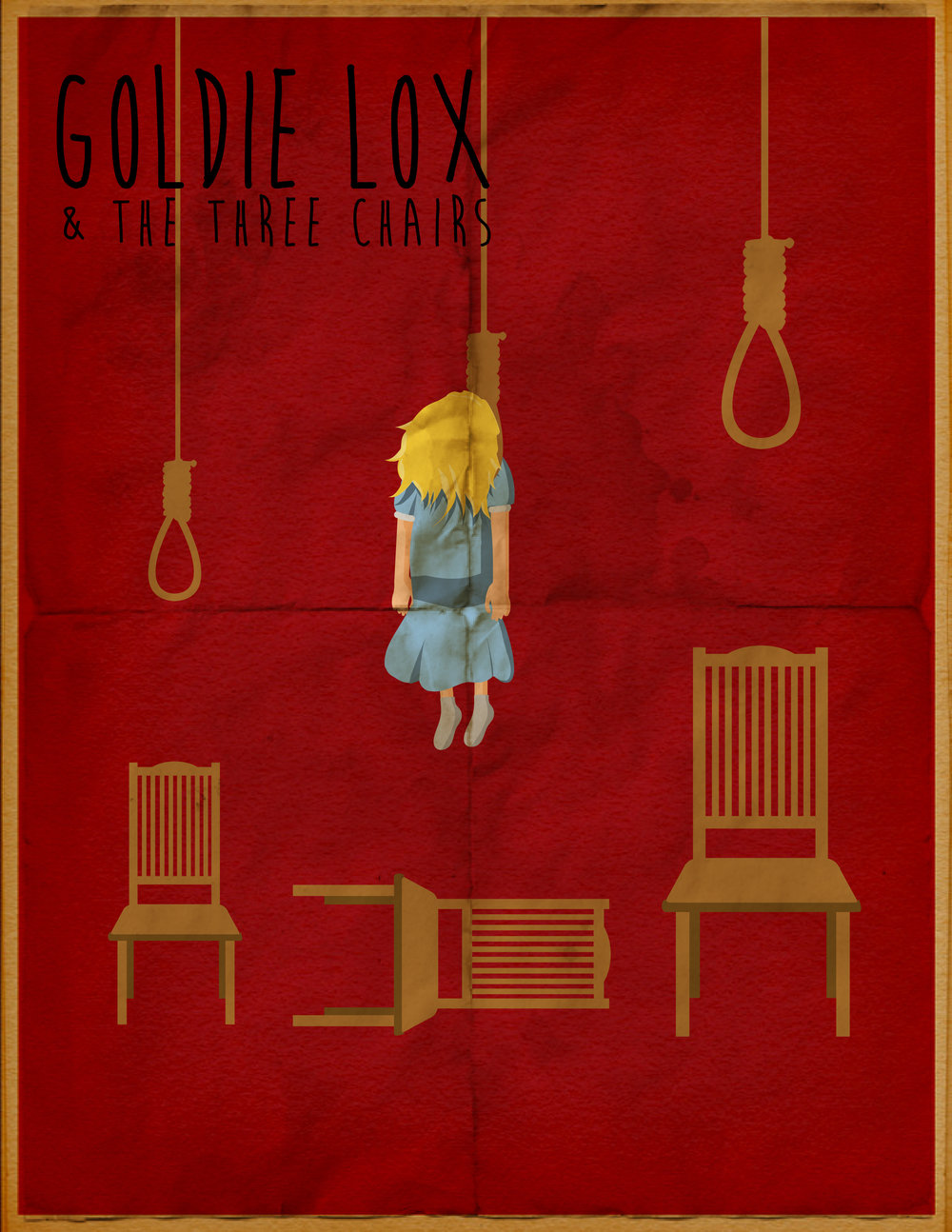 """GOLDIE LOX & THE THREE CHAIRS"""