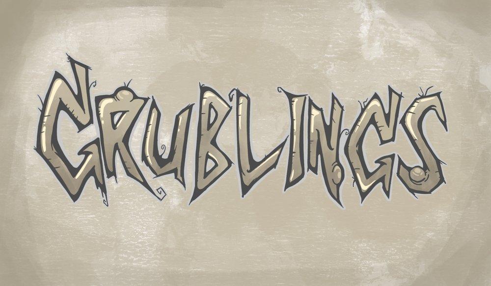 Grublings.jpg