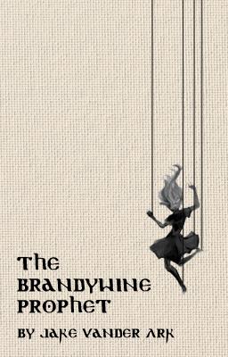 The Brandywin Prophet Wattpad Cover.png