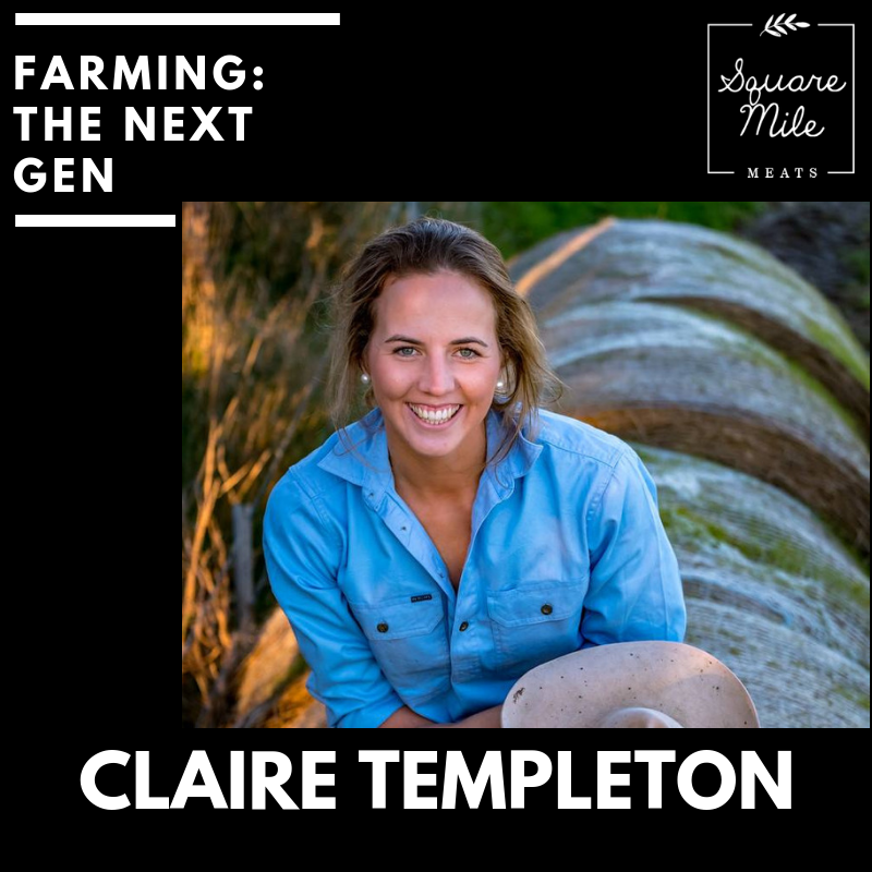 Claire is a sixth generation farmer rethreading our food system. - This 25 year old farmer grew up on the family farm in Gippsland that she is now managing, and holds a degree in Animal Science. Claire has worked extensively throughout many facets of Australian Agriculture across Victoria, NSW and Queensland including the dairy, grain, beef and wool industries.Claire believes in producing only the finest meat through her business Square Mile Meats, and that the finest meat comes from animals and land that are well cared for.