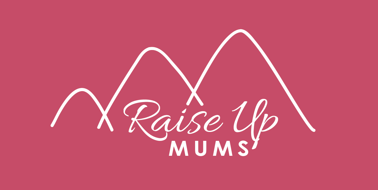 Raise Up Mums