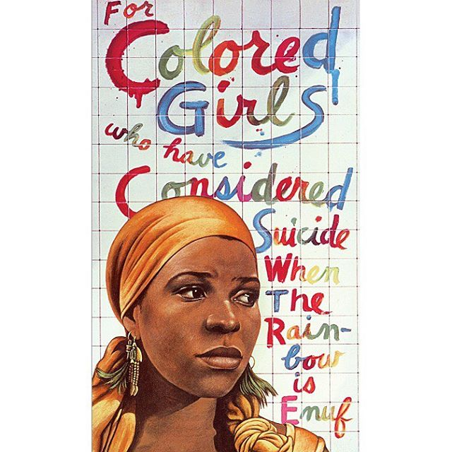"""For Colored Girls ..."" Ntozake Shange, 1975 #futuringblackart"