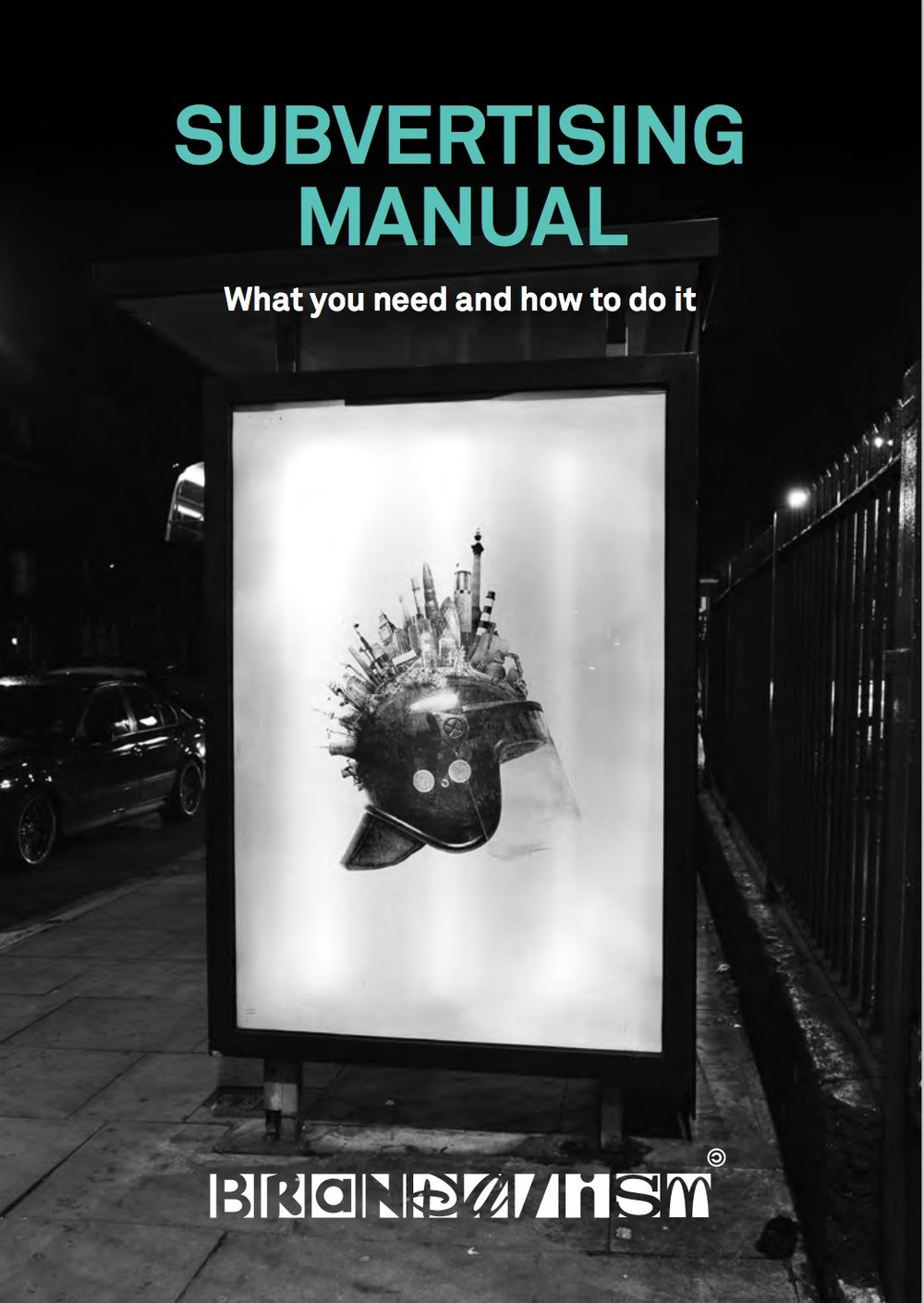 Get a copy of the Subvertising Manual  here