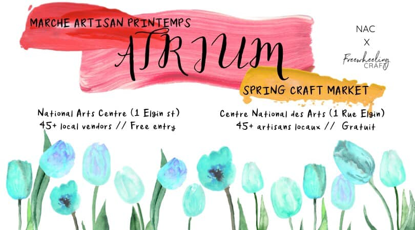COME SEE US ON MAY 11TH AT THE ATRIUM SPRING MARKET in Ottawa! -
