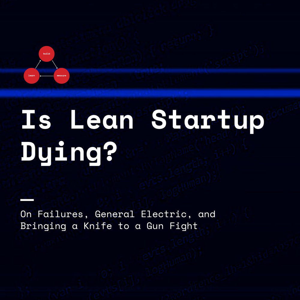 is-lean-startup-dying2nd.jpg
