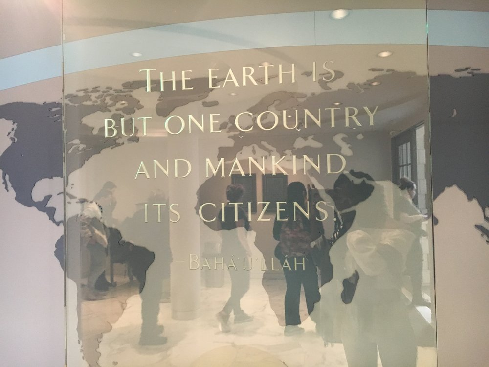 "Baha'ullah quote, Baha'i World Center, Haifa . "" The Earth is but one country and Mankind all its citizens."""