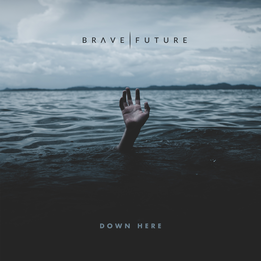 "Brave Future's ""Down Here"" single cover art."