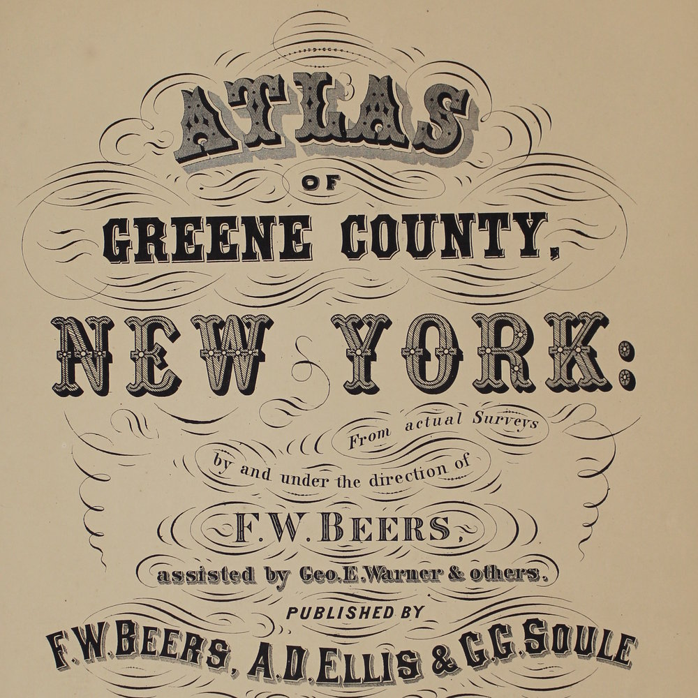 Atlas of Greene County, New York from Actual Surveys - Reference-quality images of the entirety of F. W. Beers' celebrated 1867 Greene County Atlas featuring maps of Ashland, Athens, Cairo, Coxsackie, Catskill, Durham, Greenville, Halcott, Hunter, Jewett, Lexington, New Baltimore, Prattsville, and Windham.