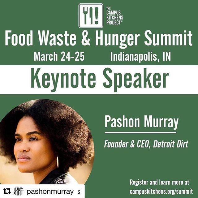 This Saturday, March 24, I am honored to be presenting Detroit Dirt as a Keynote Speaker at the Food Waste & Hunger Summit at IUPUI! Join us for a packed weekend of learning about sustainable solutions, advocacy, and leadership. #detroitdirt #lowcarboneconomy #zerowaste  #FWHS #campuskitchens #foodwaste #hunger #foodrecovery #sustainability #organicwaste