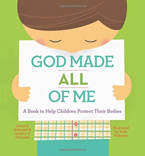 God Made All of Me, by Justin S. Holcomb