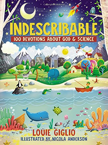 Indescribable, 100 Devotions about God & Science, by Louis Giglio