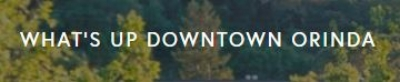 WhatsUpDowntownOrinda.JPG