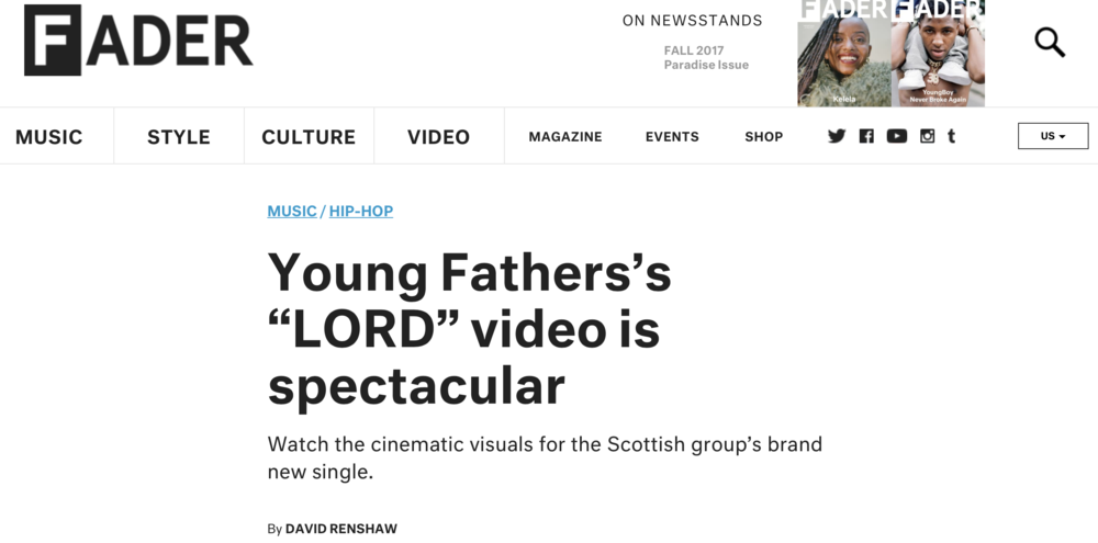 FADER - DIRECTOR OF LORD by YOUNG FATHERS