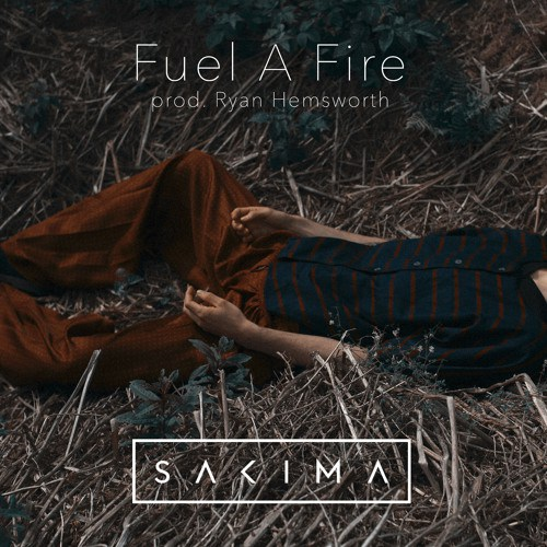 WHYCAUSEICAN - PHOTOGRAPHY ARTWORK + DIRECTION for FUEL A FIRE prod. RYAN HEMSWORTH by SAKIMA - SINGLE ARTWORK