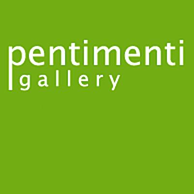 PENTIMENTI GALLERY