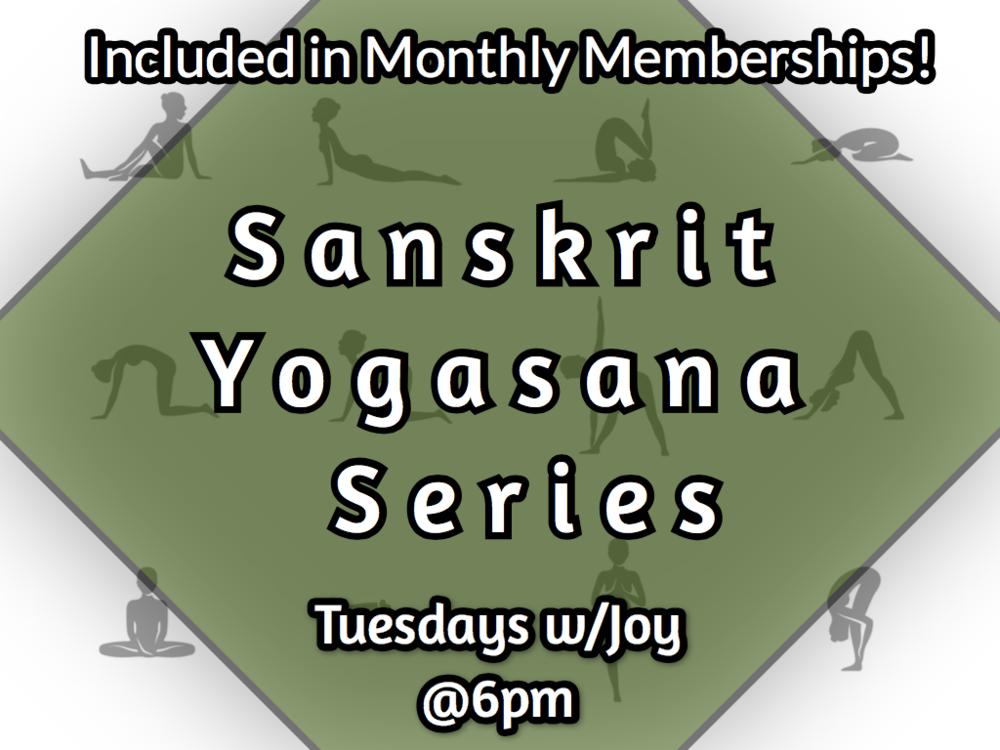 """Joy Riley Introduces """"Sanskrit Yogasana Series"""" - (3 month Yoga Series: Sanskrit Lead Asana & Pranayama Series)- Tuesdays @ 6pm"""