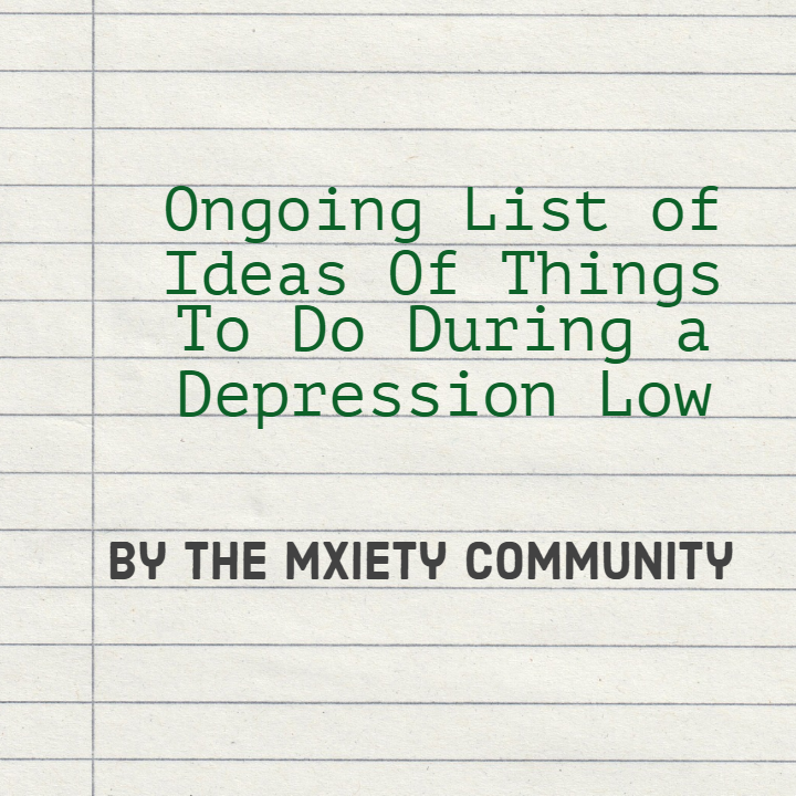 things to do when you have depression