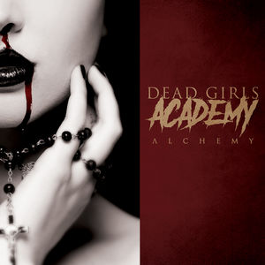DEAD GIRLS ACADEMY - ALCHEMY