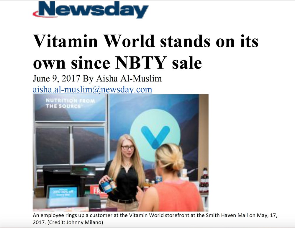 Twelve months after Vitamin World separated from NBTY and became its own entity, the company hired SpecOps to start an aggressive corporate media program.Two months later, Vitamin World was featured In Newsday (Sunday Edition Business with a two-page profile)    To view this feature story please click on the image.